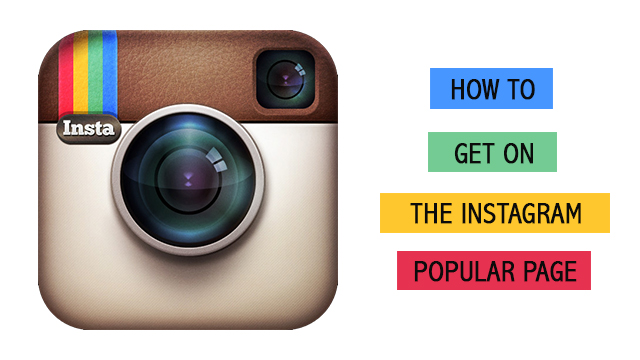 How to get on the popular page of Instagram