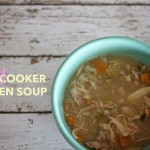 Must-try recipe: Hearty slow cooker chicken soup