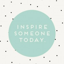 BLOGversation: Who inspires you?