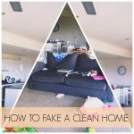 how to fake a clean home