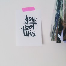 Free download and printable inspiration: You got this