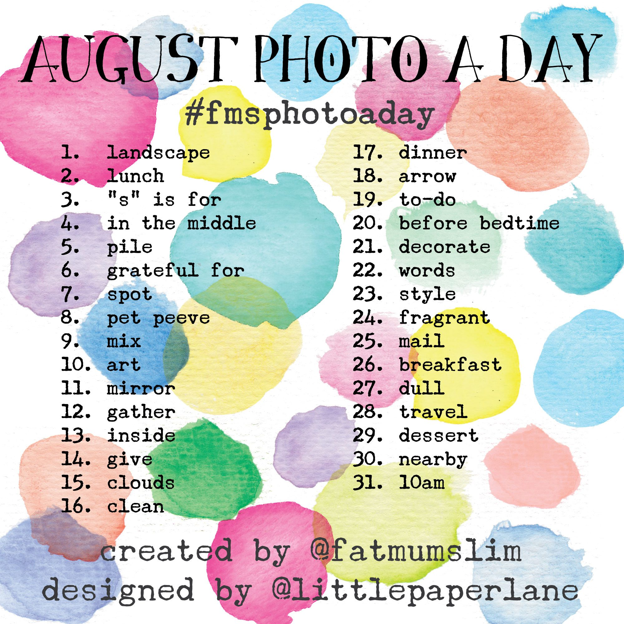 PHOTO A DAY AUGUST
