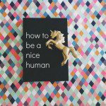 How to be a nice human