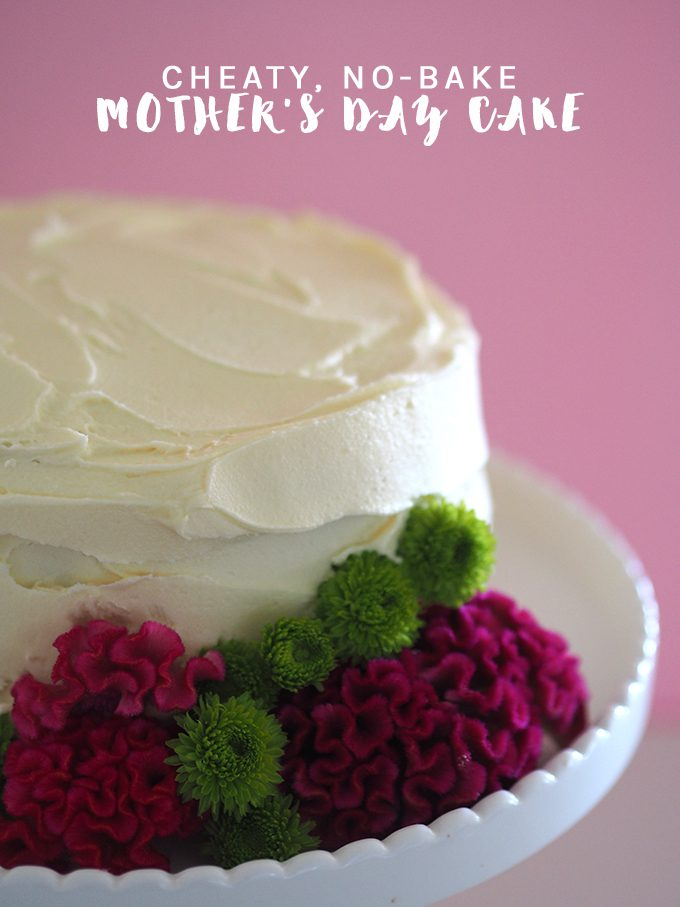 Cheaty, no-bake Mother's Day cake