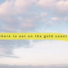 5 fun eateries I found on the Gold Coast