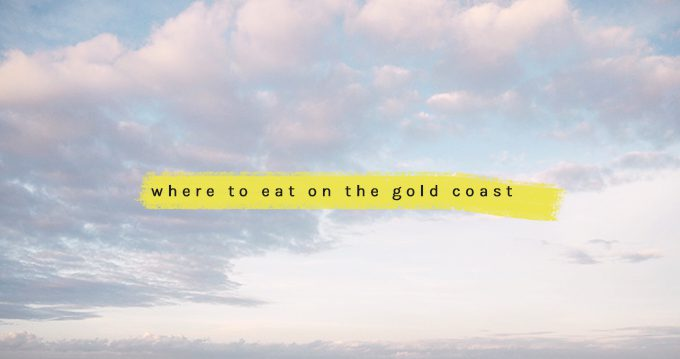 where-to-eat-on-the-gold-coast