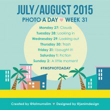 Photo A Day Challenge 2015 // Week 31