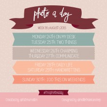 Photo A Day Challenge 2015 // Week 35