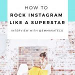How To Rock Instagram Like A Superstar: @emmakateco