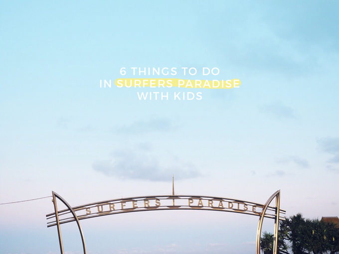 6 things to do in Surfers Paradise with kids
