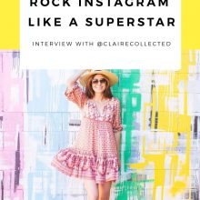 How To Rock Instagram Like A Superstar: @clairecollected