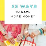 11 Ways To Save More Money + Win a $400 Visa Gift Card
