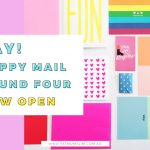Yay! Happy Mail Round Four: Now open!