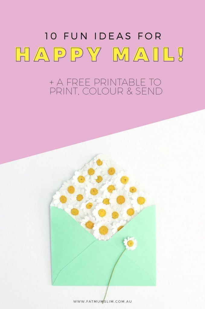 10 Fun Ideas for Happy Mail {+ A Free Printable too!}
