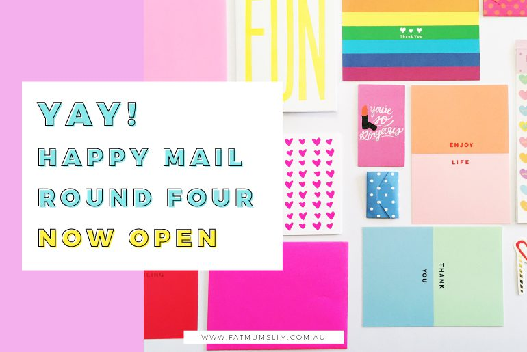 Happy Mail Round 4! Now Open!