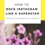 How To Rock Instagram Like A Superstar: @ourbeautiful_adventure