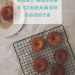 Easy Maple & Cinnamon Donuts Recipe