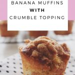 Banana Muffins With Crumble Topping Recipe