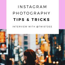 Instagram Photography Tips & Tricks: @Twistdee
