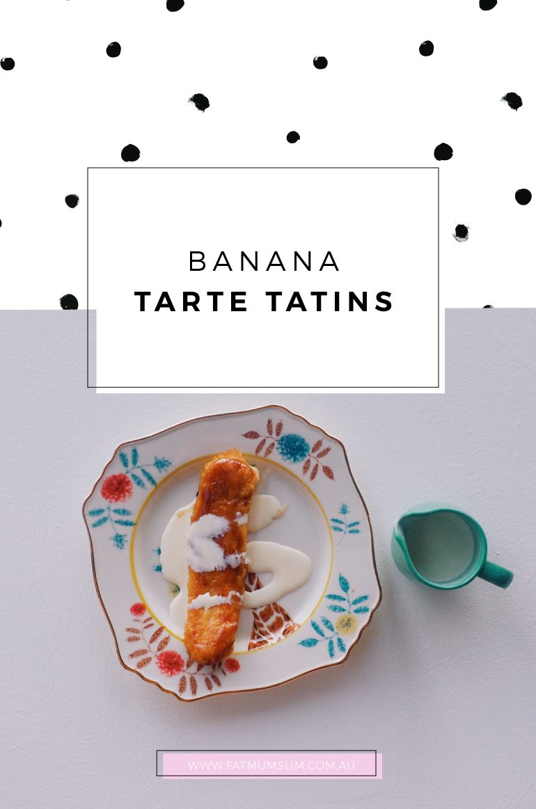 I made these Banana Tarte Tatins and was surprised how easy it was, and yummy too. Would definitely make again.