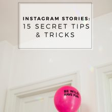 Instagram Stories : 15 Secret Tips & Tricks