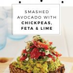 Smashed Avocado with Chickpeas, Feta & Lime