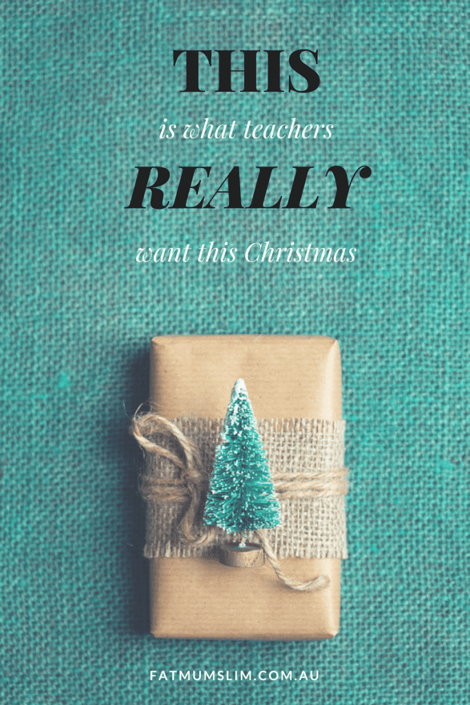 THIS is what teachers really want for Christmas