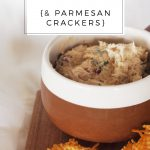 LOW CARB SNACK: Tuna Dip with Parmesan Crackers