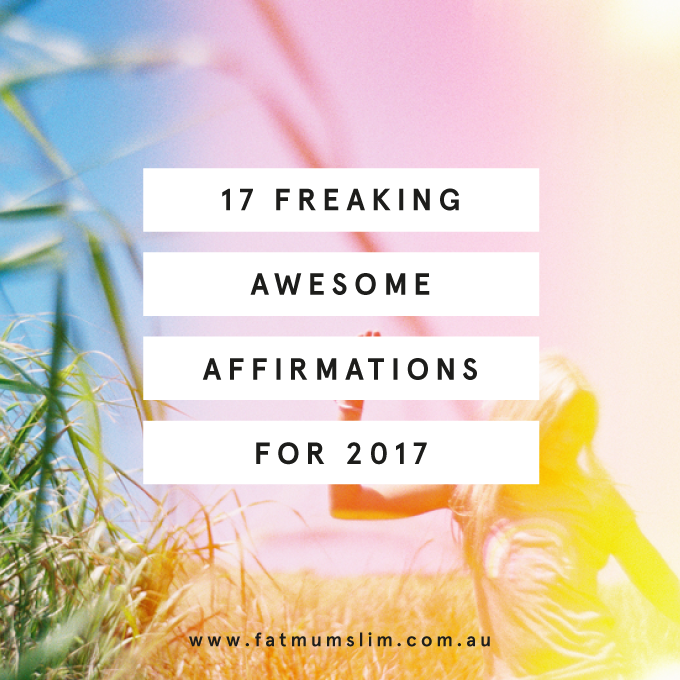 Feel inspired with these 17 affirmations {including wise words from Louise Hay} to make your 2017 awesome. Which do you like best?