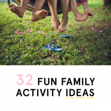32 FUN FAMILY ACTIVITY IDEAS TO DO TOGETHER