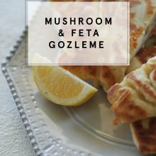 Super Easy Mushroom and Feta Gozleme Recipe