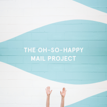 The Oh-So-Happy Mail Project // 2017