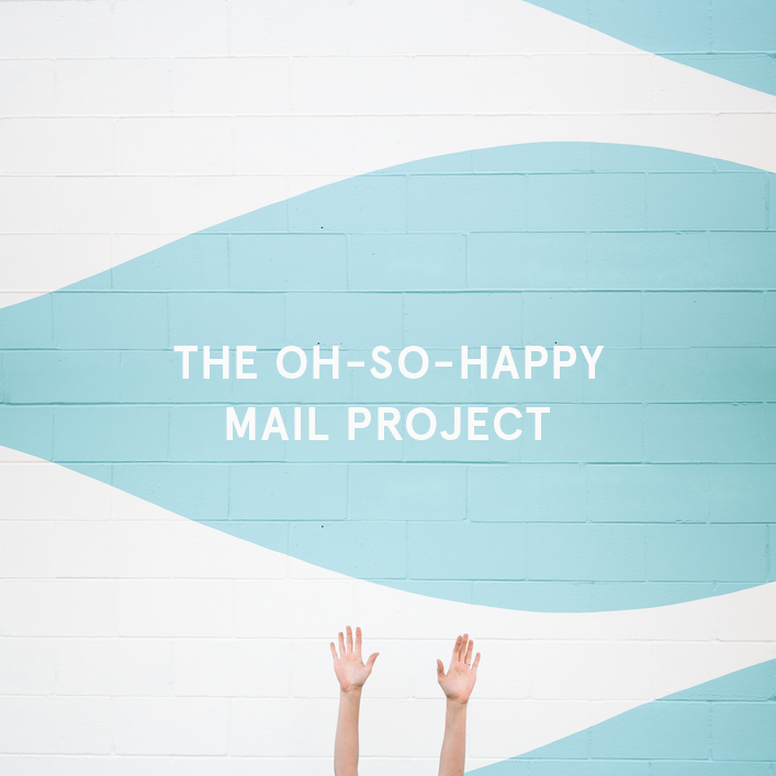 The Oh-So-Happy Mail Project