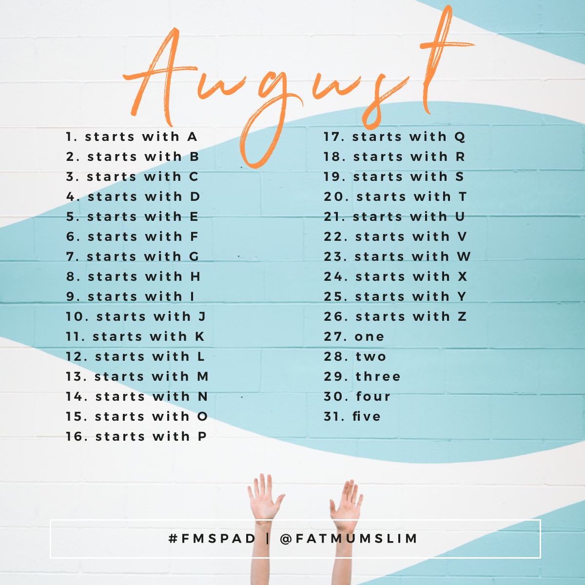 August Photo A Day Challenge 2017
