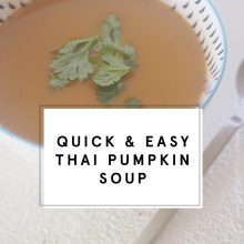 Quick & Easy Thai Pumpkin Soup