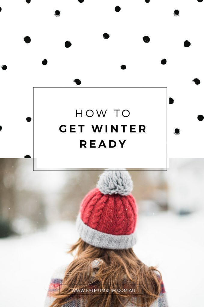 How To Get Winter-Ready