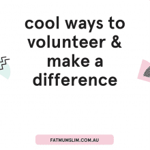Cool Ways To Volunteer & Make A Difference