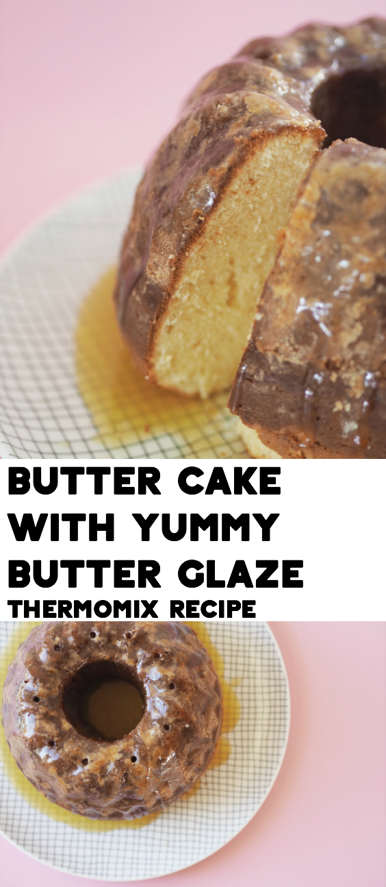 Thermomix Butter Cake Recipe With Butter Glaze